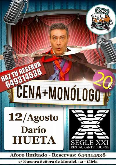 monologo dario hueta siglo xxi